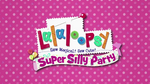 Lalaloopsy Super Silly Party title card