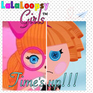 Lalaloopsy Girls 3- Time's up!