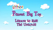 Peanut Big Top Learns to Ride the Unicycle title card