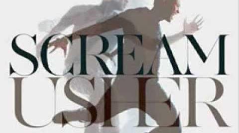 Usher - Scream - Official Song - (Full Song) 2012