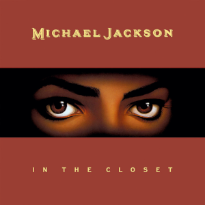 Michael Jackson - In the Closet