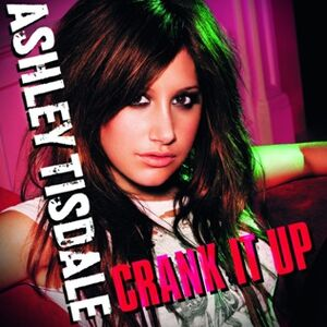 Ashley-Tisdale-2009-Cover-Single-Crank-It-Up