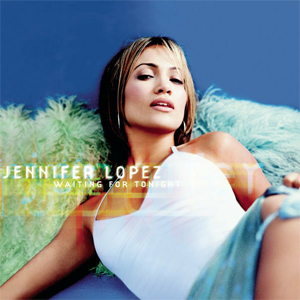 Jennifer Lopez - Waiting for Tonight - CD single cover