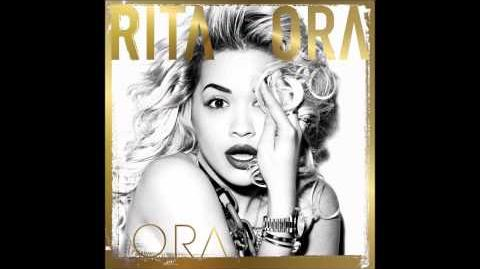 05 Rita Ora - Radioactive (Deluxe Version) (HD)