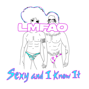 Sexy and I Know It - Single