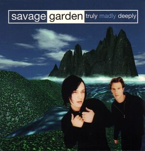 Savage garden truly madly