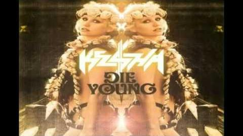 Ke$ha - Die Young (Full Version)