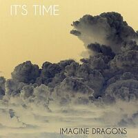 It's Time Imagine Dragons 2