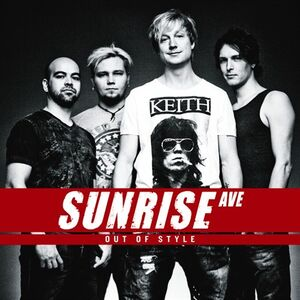 Sunrise Avenue - Out of Style