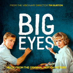 Big-Eyes-Music-From-the-Original-Motion-Picture-2014
