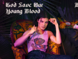 God Save Our Young Blood (song)