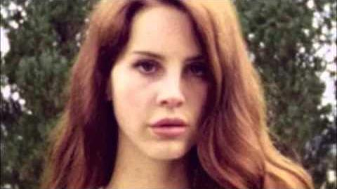 LANA DEL REY - STRANGE LOVE (UNRELEASED)