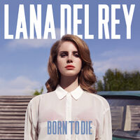 Born to Die (álbum)