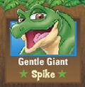 Gentle Giant Spike