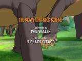 The Brave Longneck Scheme