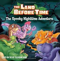 The Land Before Time - The Spooky Nighttime Adventure