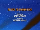 Return to Hanging Rock