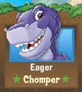 Eager Chomper
