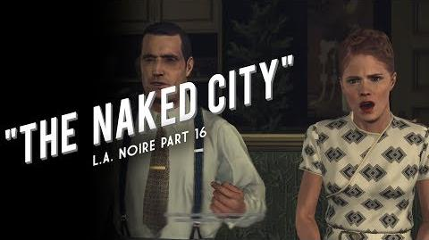 L.A. Noire Part 16 The Naked City