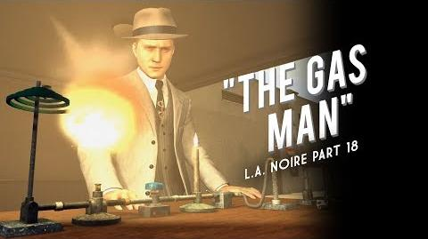 L.A. Noire Part 18 The Gas Man