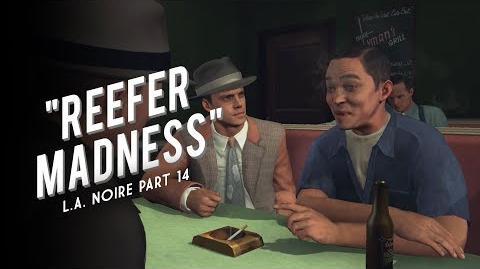 L.A. Noire Part 14 Reefer Madness