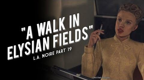 L.A. Noire Part 19 A Walk in Elysian Fields