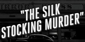 TheSilkStockingMurder