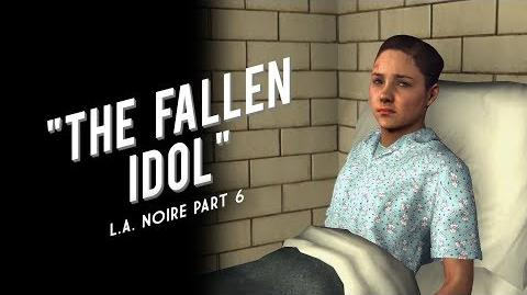 L.A. Noire Part 6 The Fallen Idol