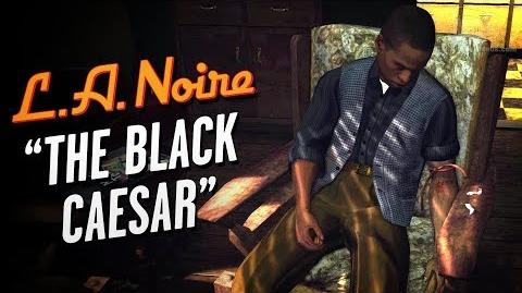 LA Noire Remaster - Case 16 - The Black Caesar (5 Stars)