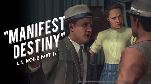 L.A. Noire Part 17 Manifest Destiny