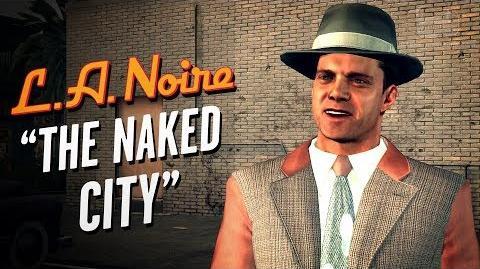LA Noire Remaster - Case 19 - The Naked City (5 Stars)
