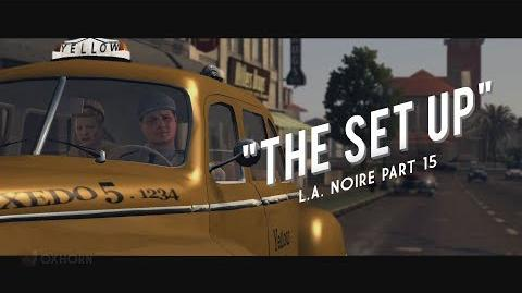 L.A. Noire Part 15 The Set Up
