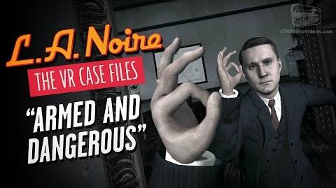 LA Noire VR - Intro & Case 1 - Armed and Dangerous