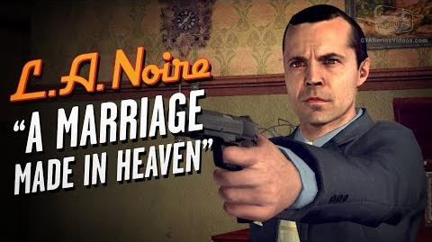 LA Noire Remaster - Case 7 - A Marriage Made in Heaven (5 Stars)