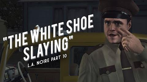L.A. Noire Part 10 The White Shoe Slaying - A Rainy Day for the City of Angels
