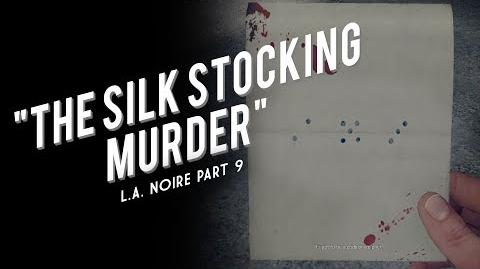 L.A. Noire Part 9 The Silk Stocking Murder
