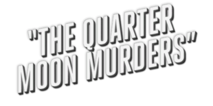 The Quarter Moon Murders | L A  Noire Wiki | FANDOM powered