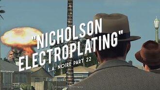 L.A. Noire Part 22 Nicholson Electroplating