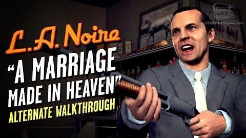 LA Noire Remaster - Case 7 - A Marriage Made in Heaven - Alternate Solution (5 Stars)