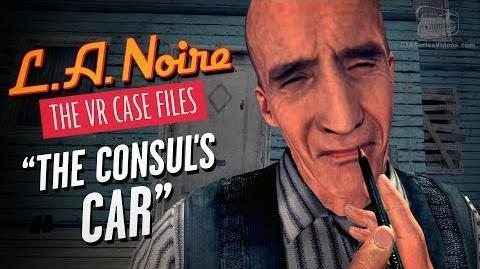 LA Noire VR - Case 4 - The Consul's Car
