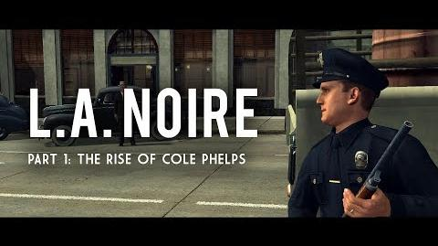 L.A. Noire Part 1 The Rise of Cole Phelps