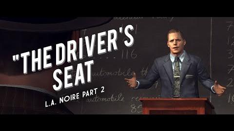 L.A. Noire Part 2 The Case of the Driver's Seat - L.A. Noire Lore
