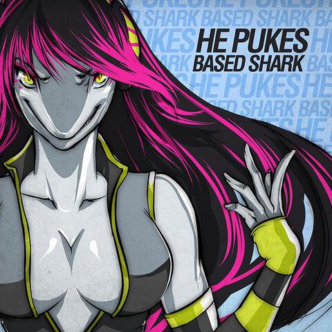 He Pukes Based Shark