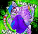 Laugh at Life Remix EP