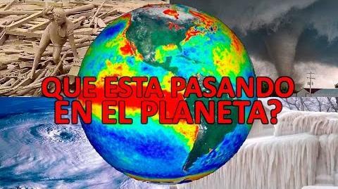ALGO ESTA PASANDO EN EL PLANETA IMPACTANTES FENÓMENOS APOCALÍPTICOS PARTE 2