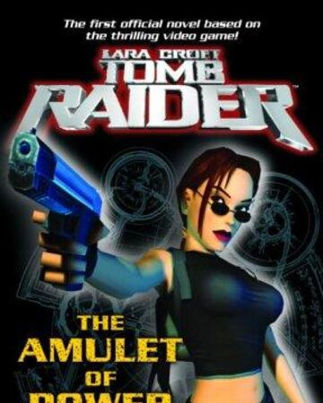 The Amulet Of Power Lara Croft Wiki Fandom