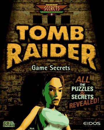 Tomb Raider Game Secrets Lara Croft Wiki Fandom