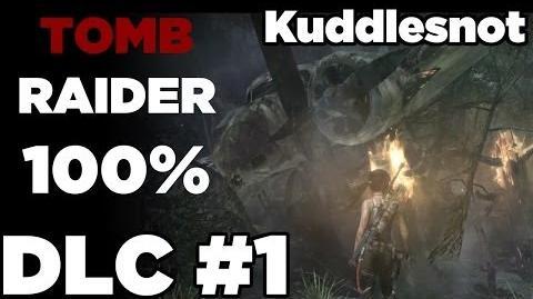 DLC 1 - Tomb Raider 100% Tomb of the Lost Adventurer