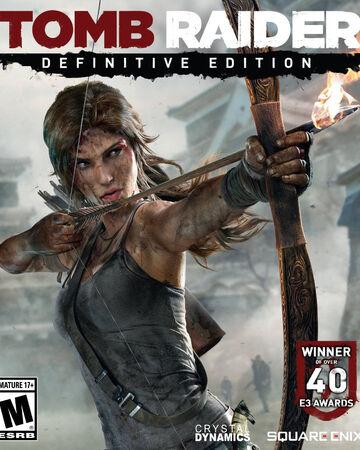 Tomb Raider Definitive Edition Lara Croft Wiki Fandom