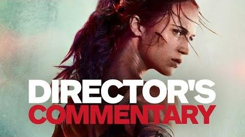 Tomb Raider (2018) - Director's Commentary